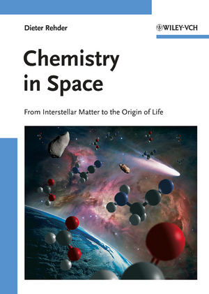 Chemistry in Space: From Interstellar Matter to the Origin of Life (3527326898) cover image