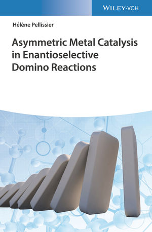 Asymmetric Metal Catalysis in Enantioselective Domino Reactions