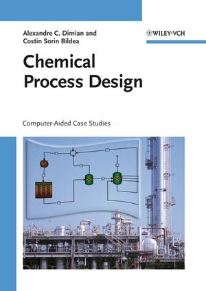 Chemical Process Design: Computer-Aided Case Studies (3527621598) cover image