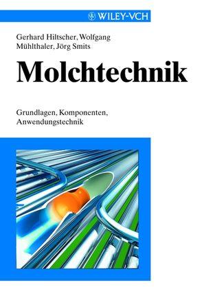 Molchtechnik: Grundlagen, Komponenten, Anwendungstechnik