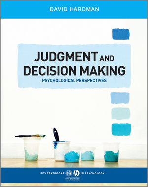 Judgment and Decision Making: Psychological Perspectives (EHEP000998) cover image