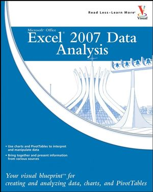 Microsoft Office Excel 2007 Data Analysis: Your Visual Blueprint for Creating and Analyzing Data, Charts, and PivotTables (0470132299) cover image