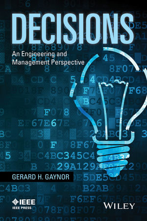 Decisions: An Engineering and Management Perspective (0470167599) cover image