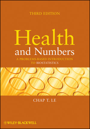 Health and Numbers: A Problems-Based Introduction to Biostatistics, 3rd Edition (0470185899) cover image