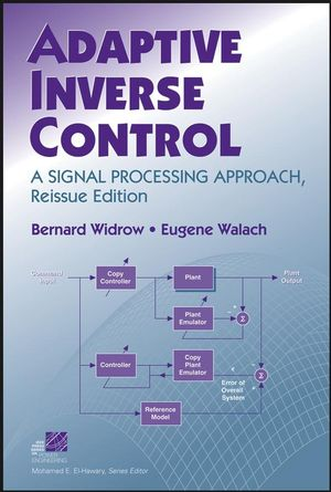 Adaptive Inverse Control: A Signal Processing Approach, Reissue Edition