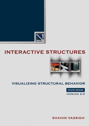 Interactive Structures: Visualizing Structural Behavior 2.0 DVD