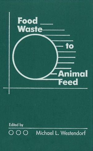 Food Waste to Animal Feed (0470290099) cover image