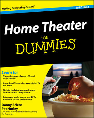 Home Theater For Dummies, 3rd Edition