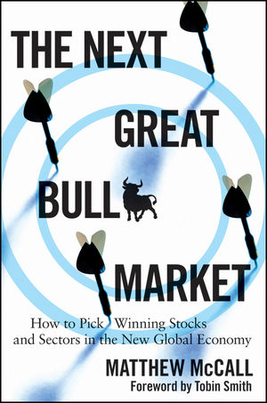 The Next Great Bull Market: How To Pick Winning Stocks and Sectors in the New Global Economy (0470440899) cover image