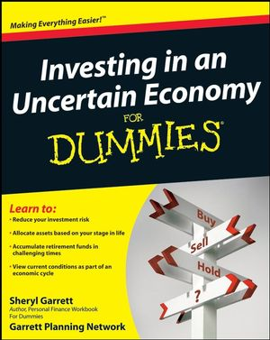 Investing in an Uncertain Economy For Dummies (0470442999) cover image