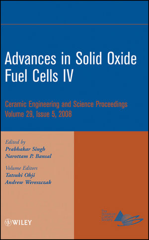 Advances in Solid Oxide Fuel Cells IV: Ceramic Engineering and Science Proceedings, Volume 29, Issue 5 (0470456299) cover image