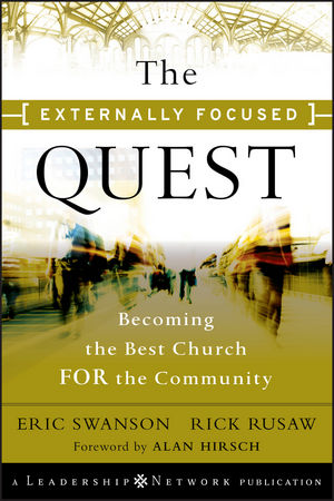 The Externally Focused Quest : Becoming the Best Church for the Community  (0470602899) cover image