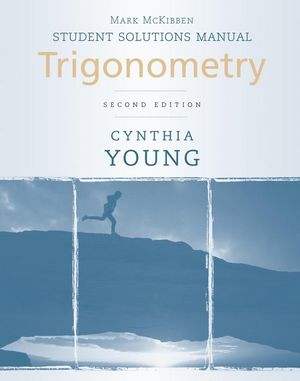 Trigonometry, Student Solutions Manual , 2nd Edition (0470604999) cover image