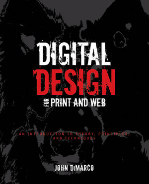 Digital Design for Print and Web: An Introduction to Theory, Principles, and Techniques (0470639199) cover image