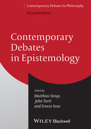 Contemporary Debates in Epistemology, 2nd Edition