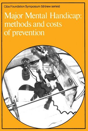 Major Mental Handicap: Methods and Costs of Prevention