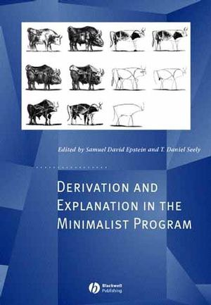 Derivation and Explanation in the Minimalist Program (0470754699) cover image