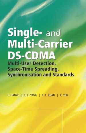 Single- and Multi-Carrier DS-CDMA: Multi-User Detection, Space-Time Spreading, Synchronisation, Networking and Standards