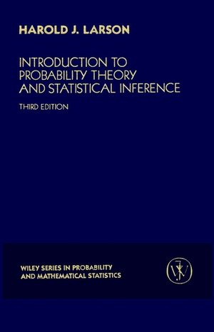Introduction to Probability Theory and Statistical Inference, 3rd Edition (0471059099) cover image