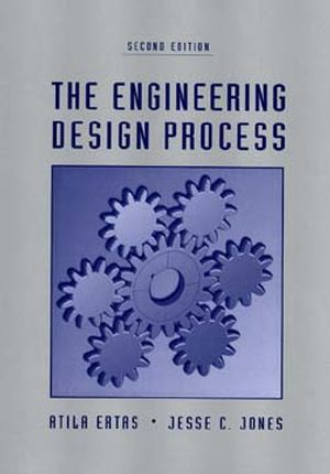 The Engineering Design Process, 2nd Edition (0471136999) cover image