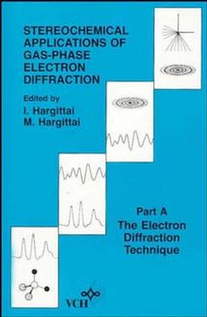 Stereochemical Applications of Gas-Phase Electron Diffraction, Part A