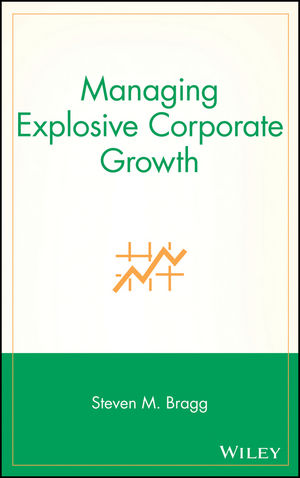 Managing Explosive Corporate Growth