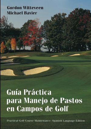 Guía Práctica para Manejo de Pastos en Campos de Golf (0471432199) cover image