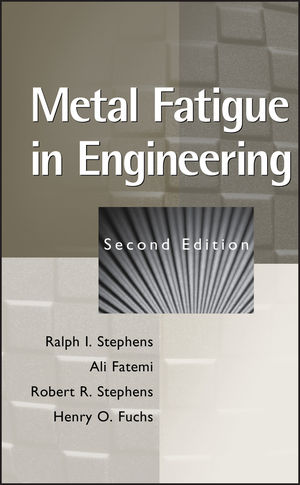 Metal Fatigue in Engineering, 2nd Edition