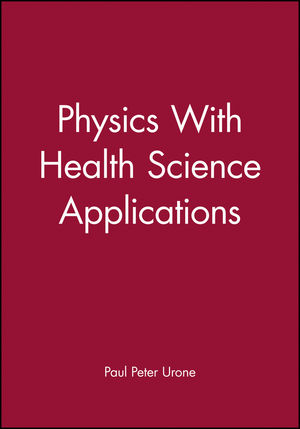 Physics With Health Science Applications (0471603899) cover image