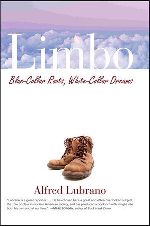 Limbo: Blue-Collar Roots, White-Collar Dreams (0471714399) cover image