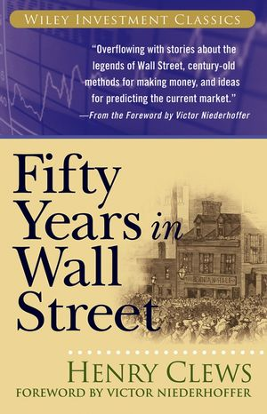 Fifty Years in Wall Street (0471785199) cover image