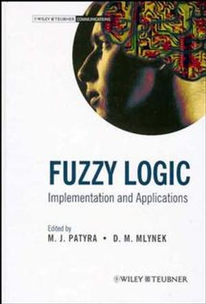 Fuzzy Logic: Implementation and Applications