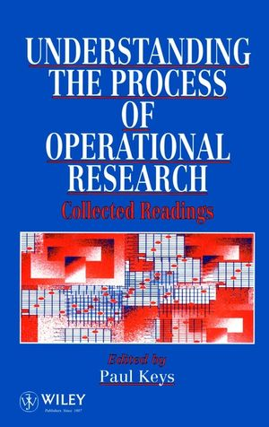 Understanding the Process of Operational Research: Collected Readings