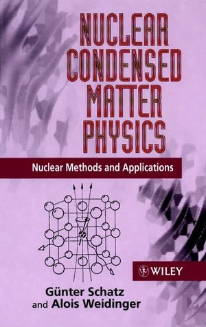 Nuclear Condensed Matter Physics: Nuclear Methods and Applications
