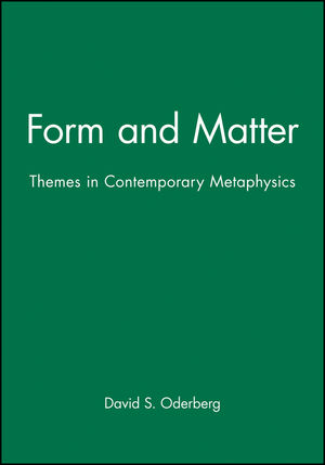 Form and Matter: Themes in Contemporary Metaphysics (0631213899) cover image