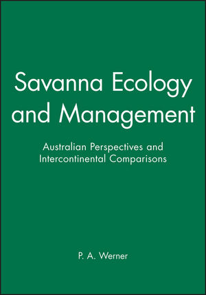 Savanna Ecology and Management: Australian Perspectives and Intercontinental Comparisons