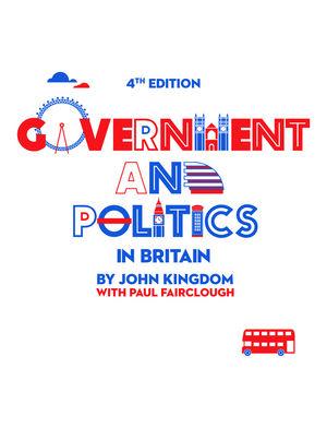Government and Politics in Britain, 4th Edition