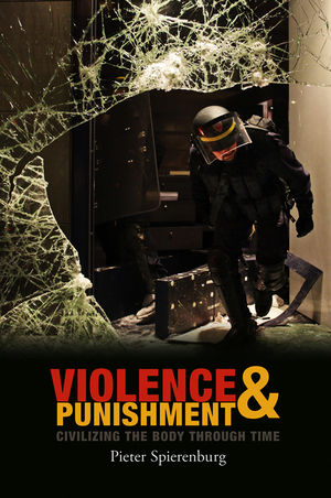 Violence and Punishment: Civilizing the Body Through Time (0745653499) cover image