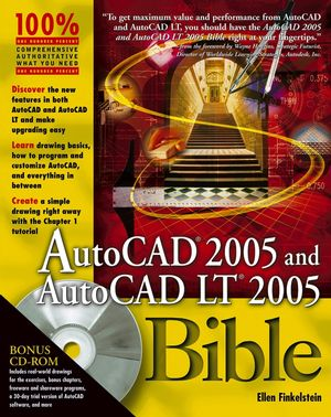 AutoCAD 2005 and AutoCAD LT 2005 Bible (0764569899) cover image