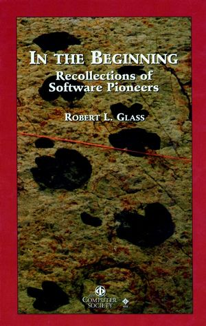 In the Beginning: Personal Recollections of Software Pioneers (0818679999) cover image