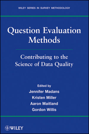 Question Evaluation Methods: Contributing to the Science of Data Quality (1118036999) cover image