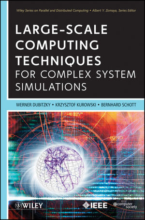 Large-Scale Computing Techniques for Complex System Simulations (1118130499) cover image