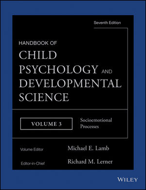 Handbook of Child Psychology and Developmental Science, Volume 3, Socioemotional Processes, 7th Edition