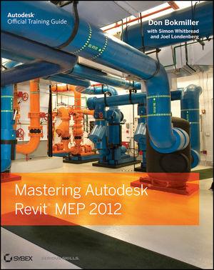 Mastering Autodesk Revit MEP 2012 (1118152999) cover image