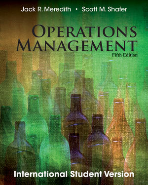 Operations Management, 5th Edition International Student Version
