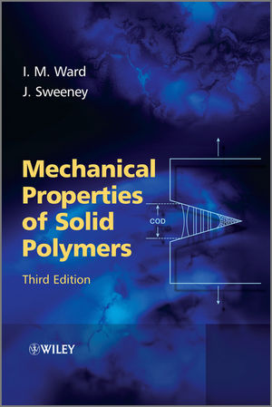 Mechanical Properties of Solid Polymers, 3rd Edition (1118413199) cover image