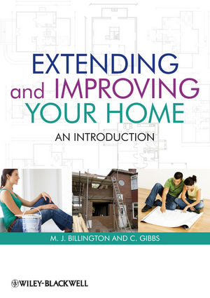 Extending and Improving Your Home: An Introduction (1118423399) cover image