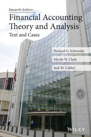 Financial Accounting Theory and Analysis: Text and Cases, 11th Edition
