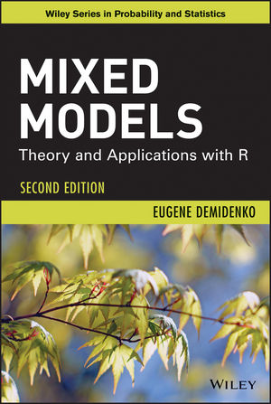 Mixed Models: Theory and Applications with R, 2nd Edition (1118592999) cover image