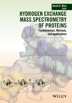 Hydrogen Exchange Mass Spectrometry of Proteins: Fundamentals, Methods, and Applications